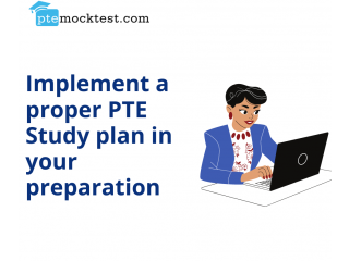 Implement a proper PTE Study plan in your preparation